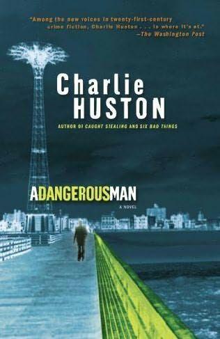 Huston Charlie - A Dangerous Man скачать бесплатно