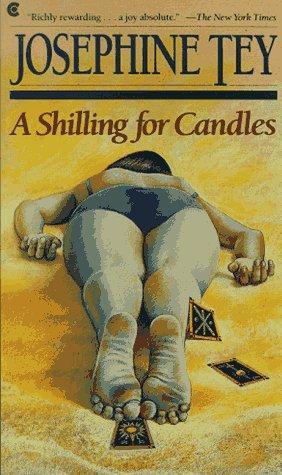 Tey Josephine - A Shilling for Candles скачать бесплатно