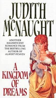 McNaught Judith - A Kingdom of Dreams скачать бесплатно