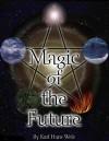 Вельц Карл - Магия будущего. Практическое руководство скачать бесплатно