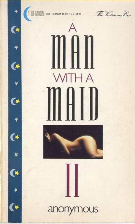 Anonymous - A Man With A Maid II скачать бесплатно