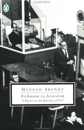 Арендт Ханна - Эйхман в Иерусалиме. Банальность зла скачать бесплатно
