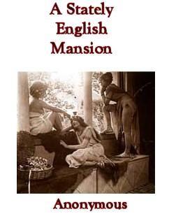Anonymous - A Stately English Mansion скачать бесплатно