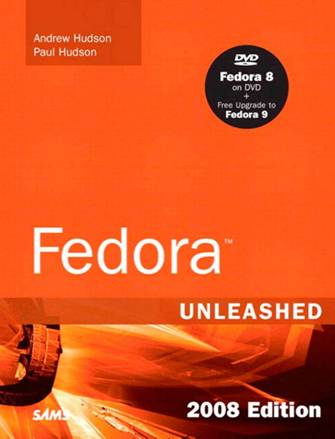 Hudson Andrew - Fedora™ Unleashed, 2008 edition скачать бесплатно