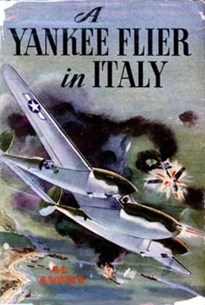 Montgomery Rutherford - A Yankee Flier in Italy скачать бесплатно