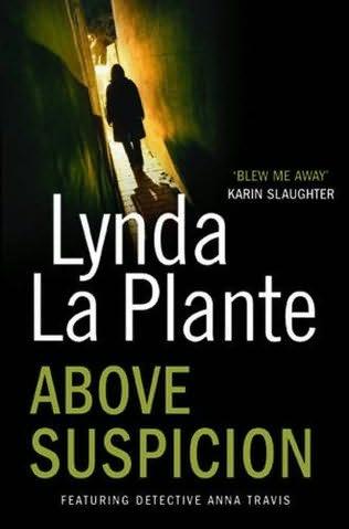 La Plante Lynda - Above Suspicion скачать бесплатно