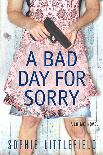 Littlefield Sophie - A Bad Day for Sorry скачать бесплатно