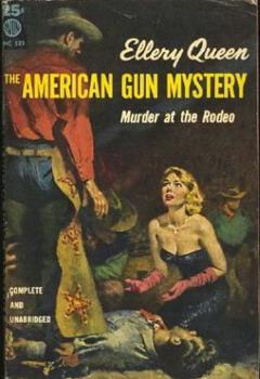 Квин Эллери - Тайна американского пистолета скачать бесплатно