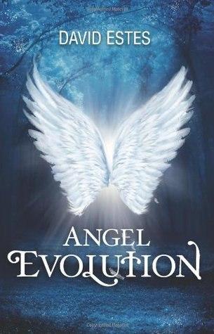 Эстес Дэвид - Эволюция Ангелов скачать бесплатно