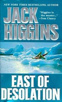 Хиггинс Джек - К востоку от одиночества скачать бесплатно
