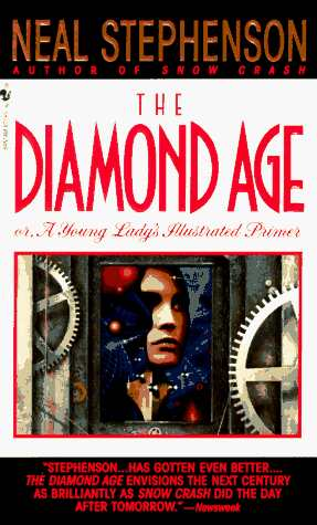 Stephenson Neal - Diamond Age or a Young Ladys Illustrated Primer скачать бесплатно