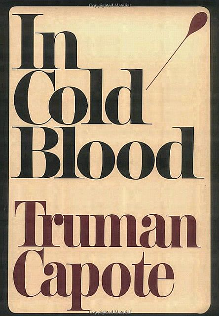 Capote Truman - In Cold Blood: A True Account of a Multiple Murder and Its Consequences скачать бесплатно