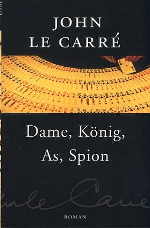 le Carre John - Dame, König, As, Spion скачать бесплатно