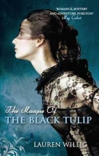 Willig Lauren - Masque of the Black Tulip скачать бесплатно