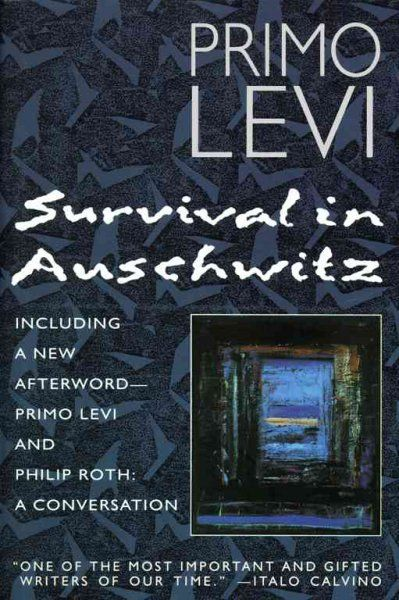 primo levi s survival in auschwitz weather Primo levi's laconic, searing depiction of life in the camps -- especially in ''survival in auschwitz'' and ''the drowned and the saved'' -- is a primary source for many of langer's ideas the camps, levi writes, were an inverted moral universe, a ''gray zone'' where irrationality reigned.