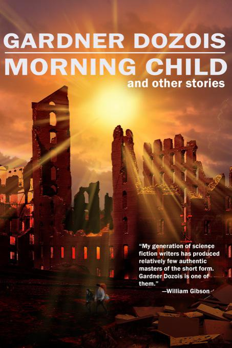 Dozois Gardner - Morning Child and Other Stories скачать бесплатно