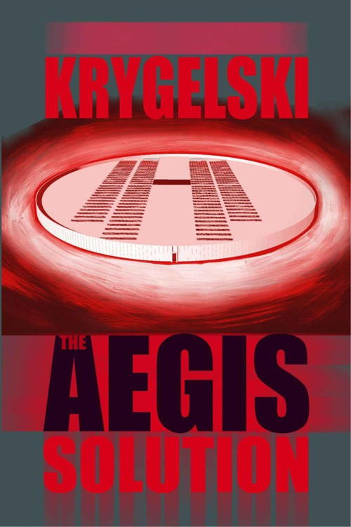 Krygelski John - The Aegis Solution скачать бесплатно