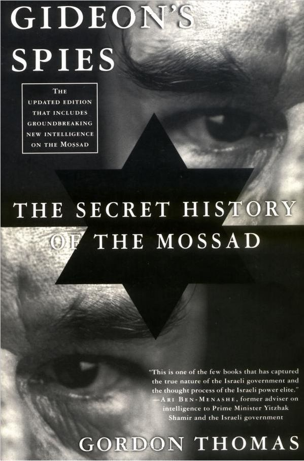 Thomas Gordon - Gideons Spies: The Secret History of the Mossad скачать бесплатно