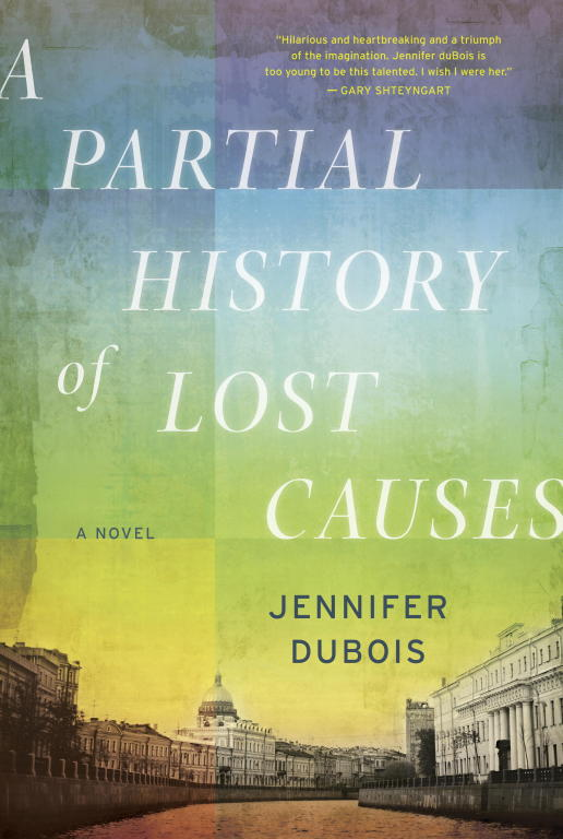 DuBois Jennifer - A Partial History of Lost Causes скачать бесплатно