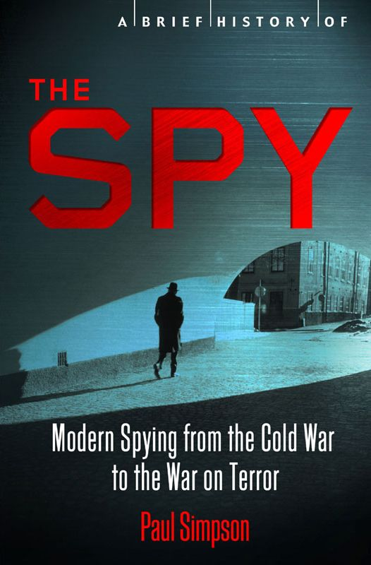 a history of espionage in the cold war This video gives a brief description of spies convicted of aiding the soviet union during the cold war teachers, check out our store on tpt:.