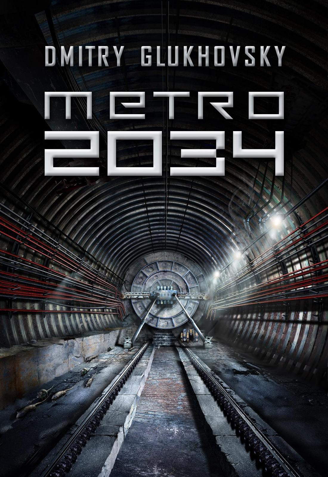 Дмитрий глуховский метро 2033. Метро 2034 скачать книгу fb2 txt.