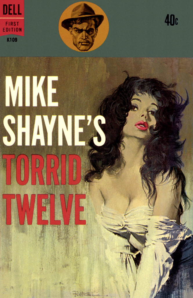 Halliday Brett - Mike Shaynes Torrid Twelve скачать бесплатно