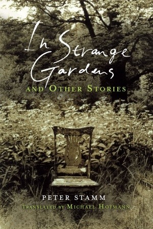 Stamm Peter - In Strange Gardens and Other Stories скачать бесплатно