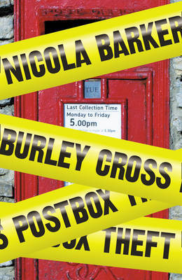 Barker Nicola - Burley Cross Postbox Theft скачать бесплатно