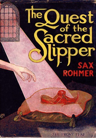 Rohmer Sax - The Quest of the Sacred Slipper скачать бесплатно