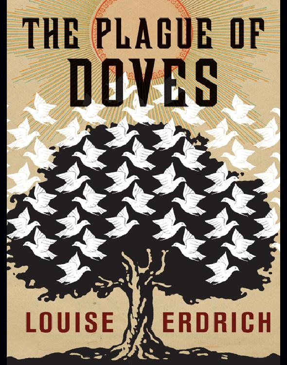 Erdrich Louise - The Plague of Doves скачать бесплатно