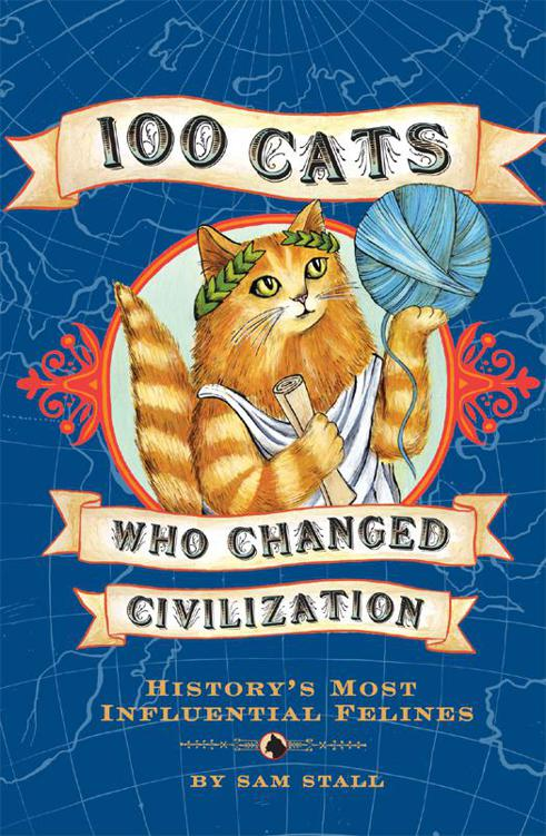 Stall Sam - 100 Cats Who Changed Civilization скачать бесплатно