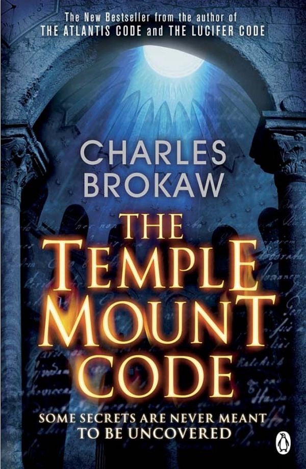 Brokaw Charles - The Temple Mount Code скачать бесплатно
