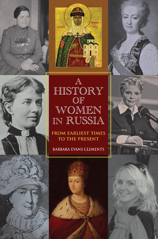 Clements Barbara - A History of Women in Russia скачать бесплатно