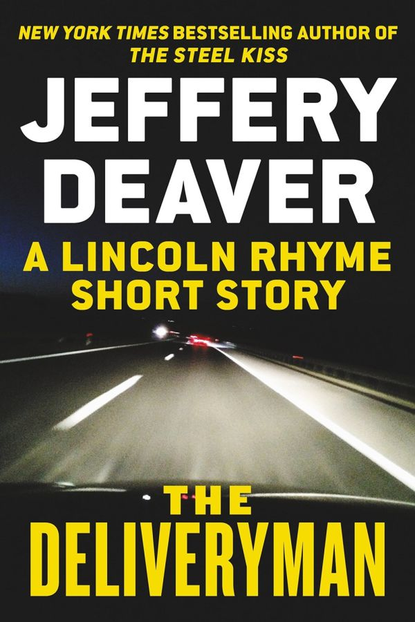 Deaver Jeffery - The Deliveryman: A Lincoln Rhyme Short Story скачать бесплатно