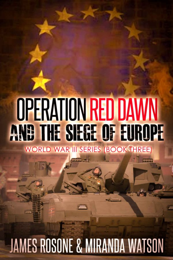 Rosone James - Operation Red Dawn and the Siege of Europe скачать бесплатно